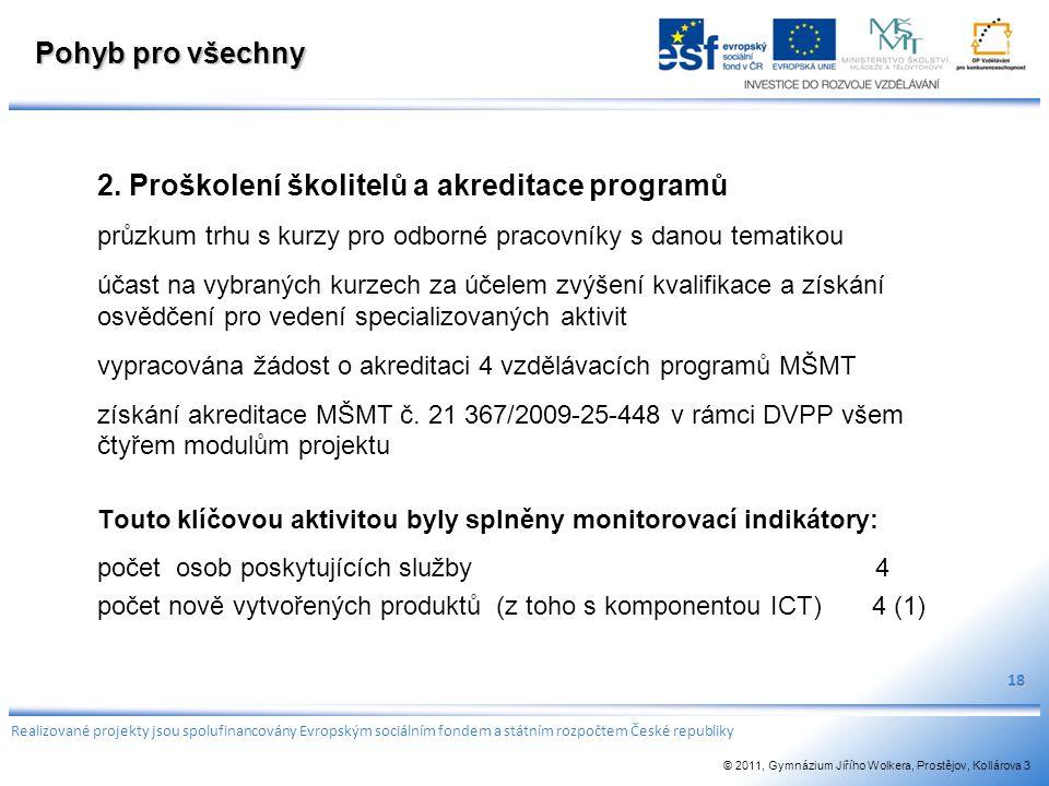 2. Proškolení školitelů a akreditace programů