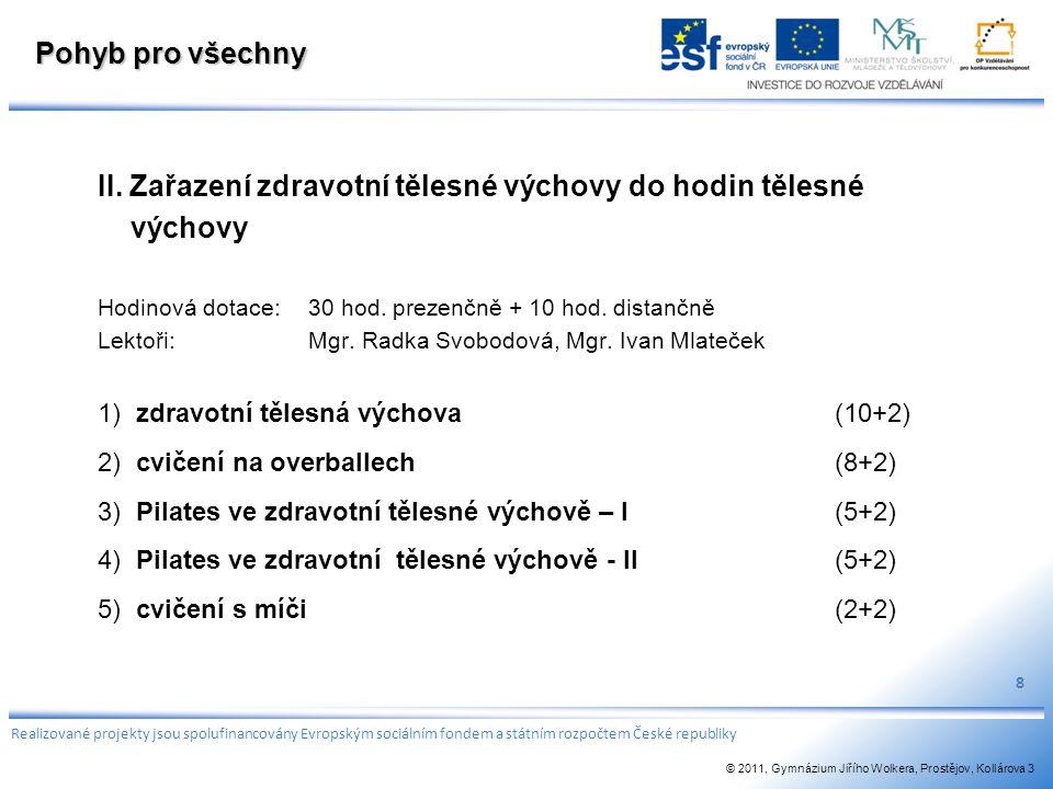 II. Zařazení zdravotní tělesné výchovy do hodin tělesné výchovy