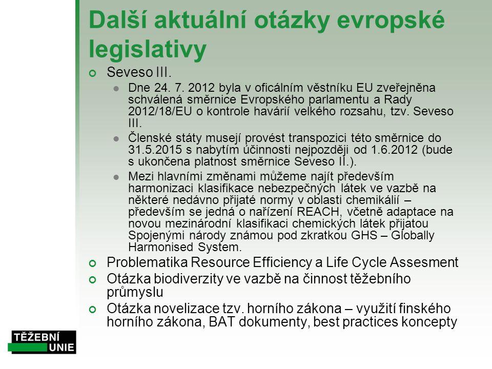 Další aktuální otázky evropské legislativy
