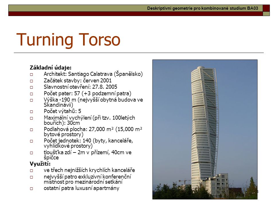Turning Torso Základní údaje:
