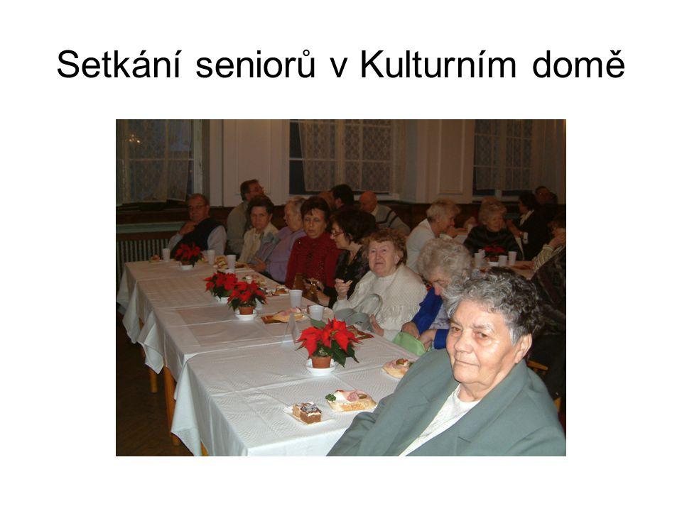 Setkání seniorů v Kulturním domě