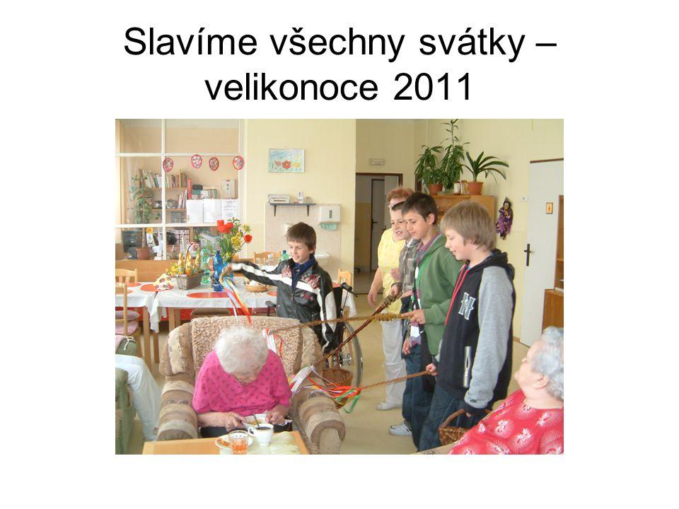 Slavíme všechny svátky – velikonoce 2011