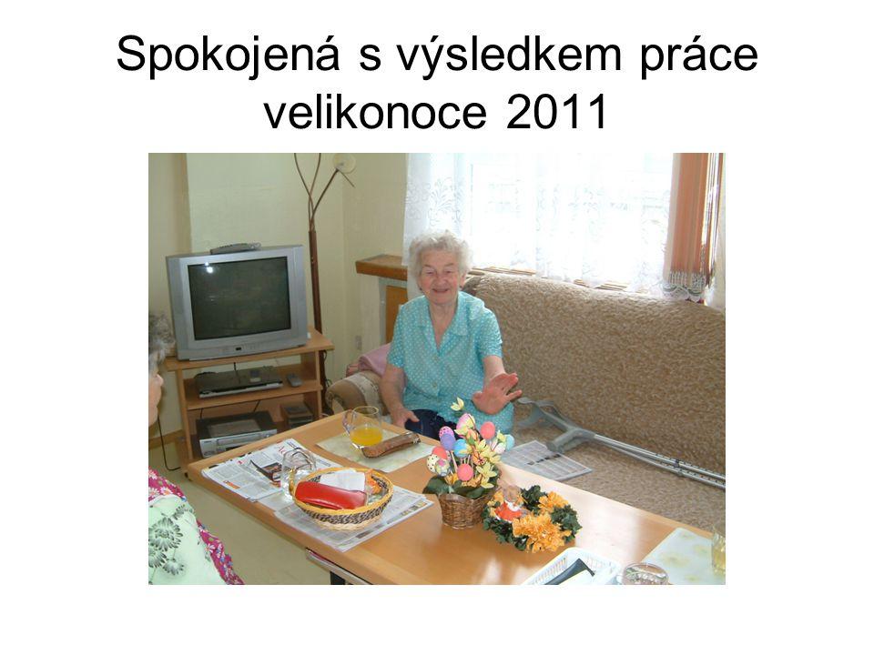 Spokojená s výsledkem práce velikonoce 2011