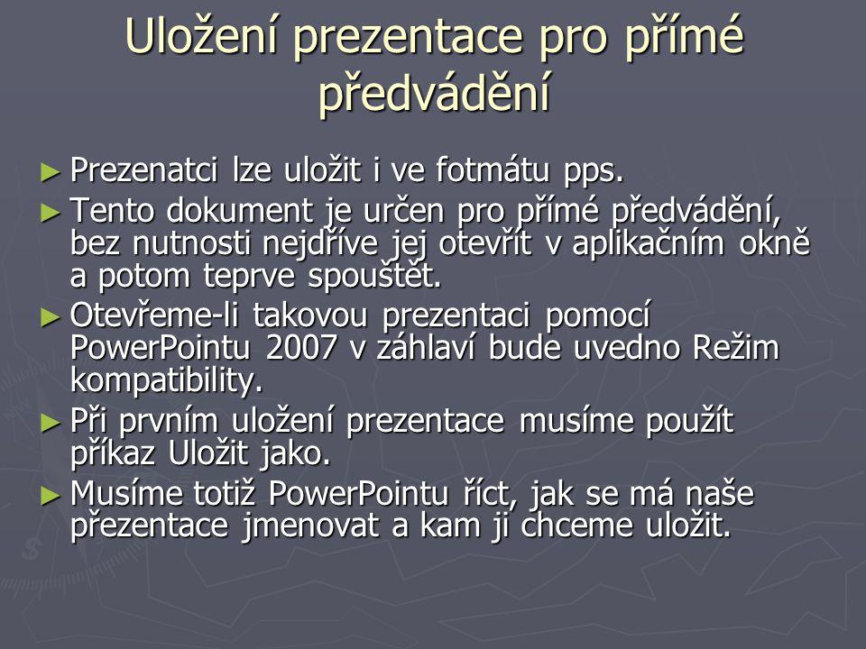 Uložení prezentace pro přímé předvádění