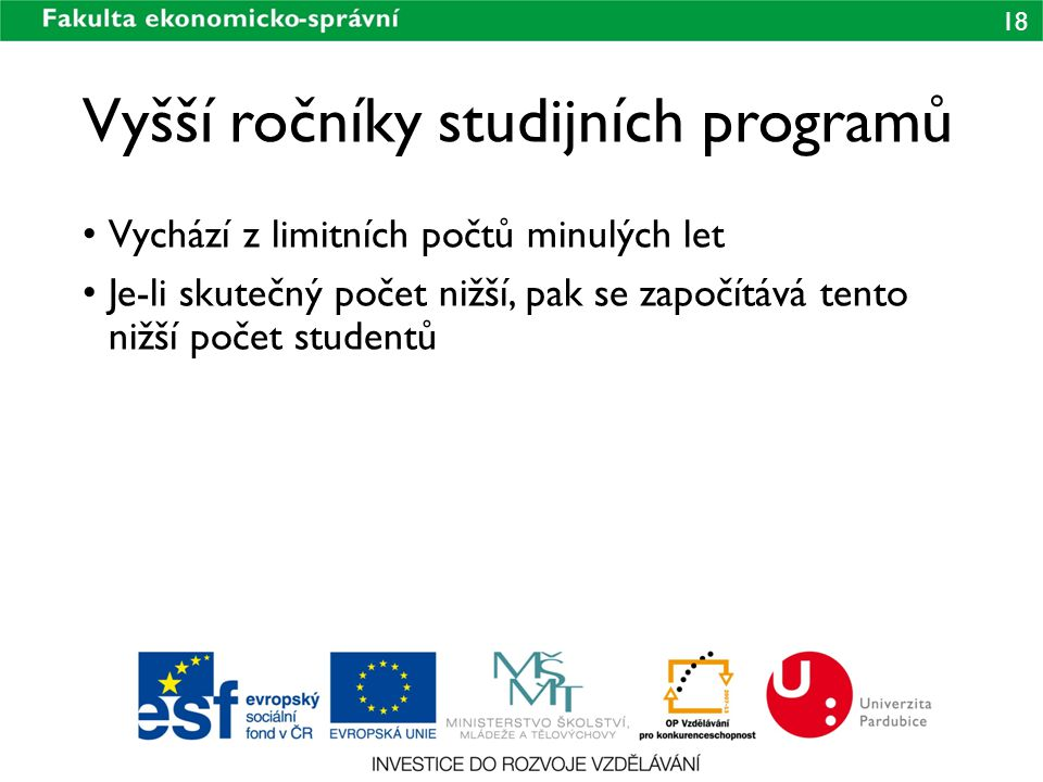 Vyšší ročníky studijních programů