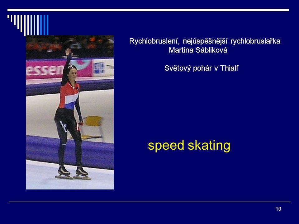 speed skating Rychlobruslení, nejúspěšnější rychlobruslařka