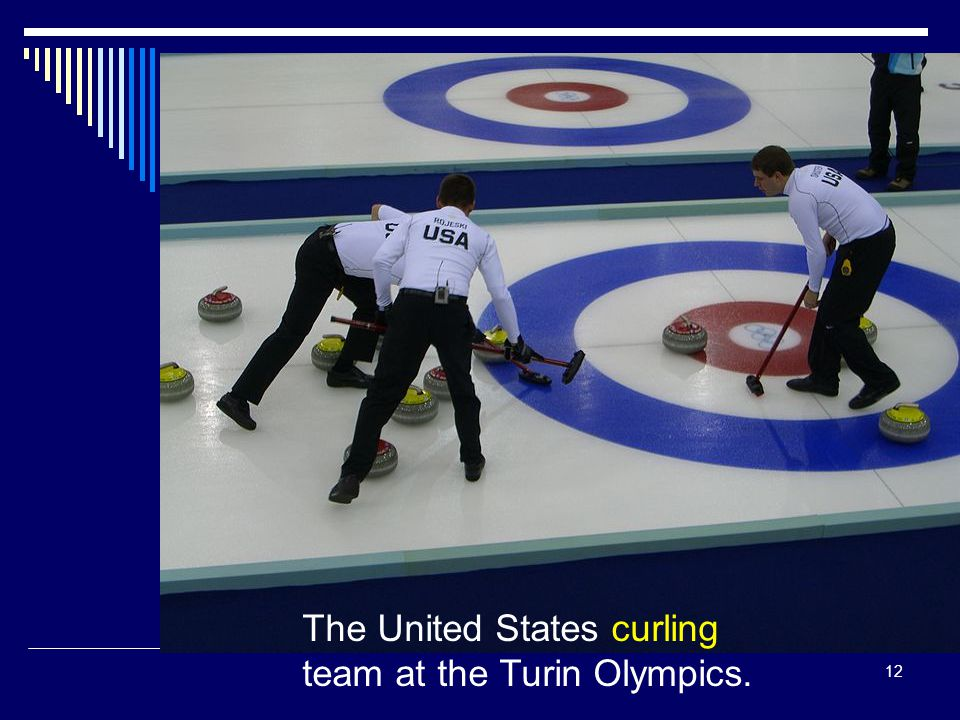 The United States curling team at the Turin Olympics.