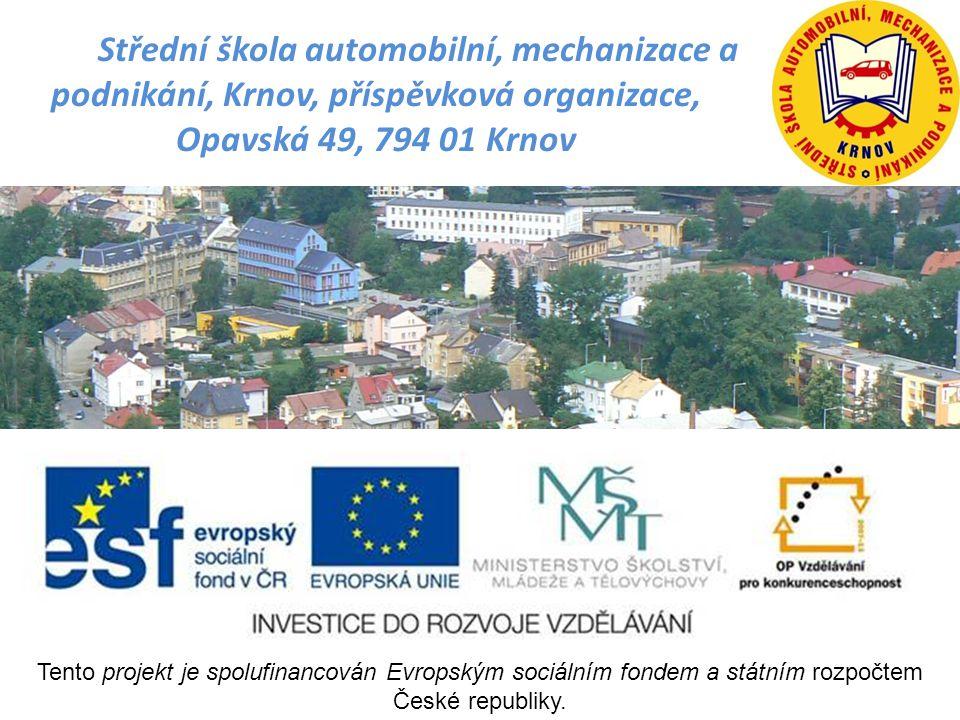 Střední škola automobilní, mechanizace a podnikání, Krnov, příspěvková organizace, Opavská 49, 794 01 Krnov