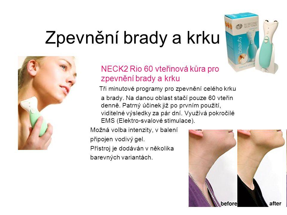 Zpevnění brady a krku NECK2 Rio 60 vteřinová kůra pro zpevnění brady a krku. Tři minutové programy pro zpevnění celého krku.