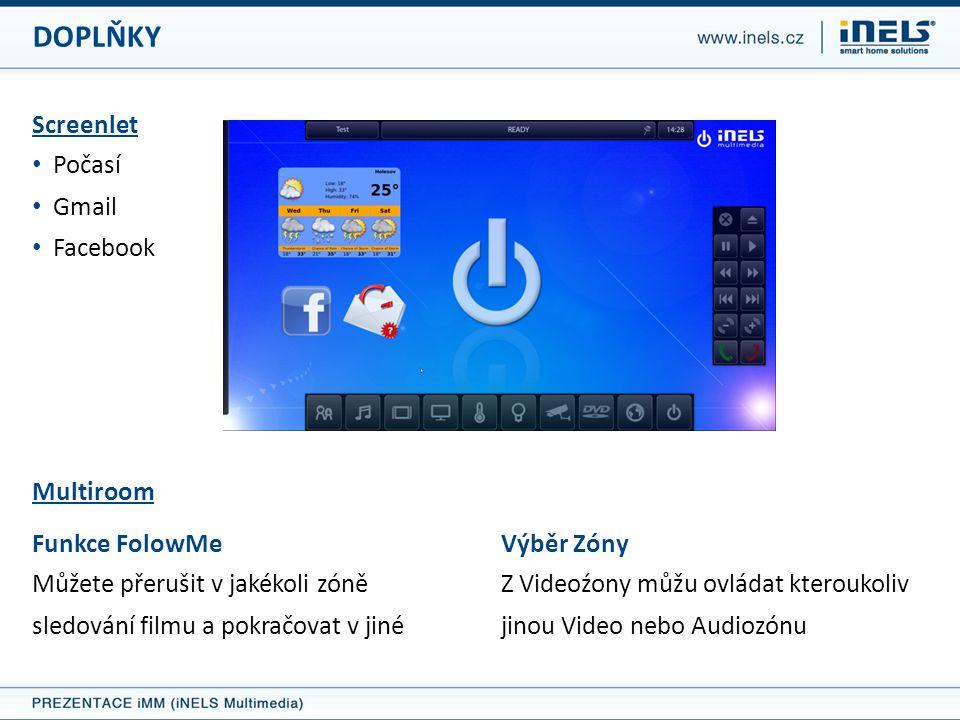 DOPLŇKY Screenlet Počasí Gmail Facebook Multiroom Funkce FolowMe
