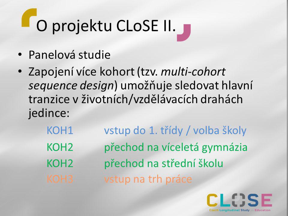 O projektu CLoSE II. Panelová studie