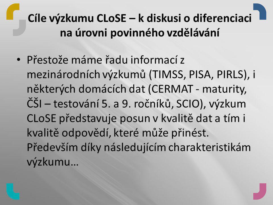 Cíle výzkumu CLoSE – k diskusi o diferenciaci na úrovni povinného vzdělávání