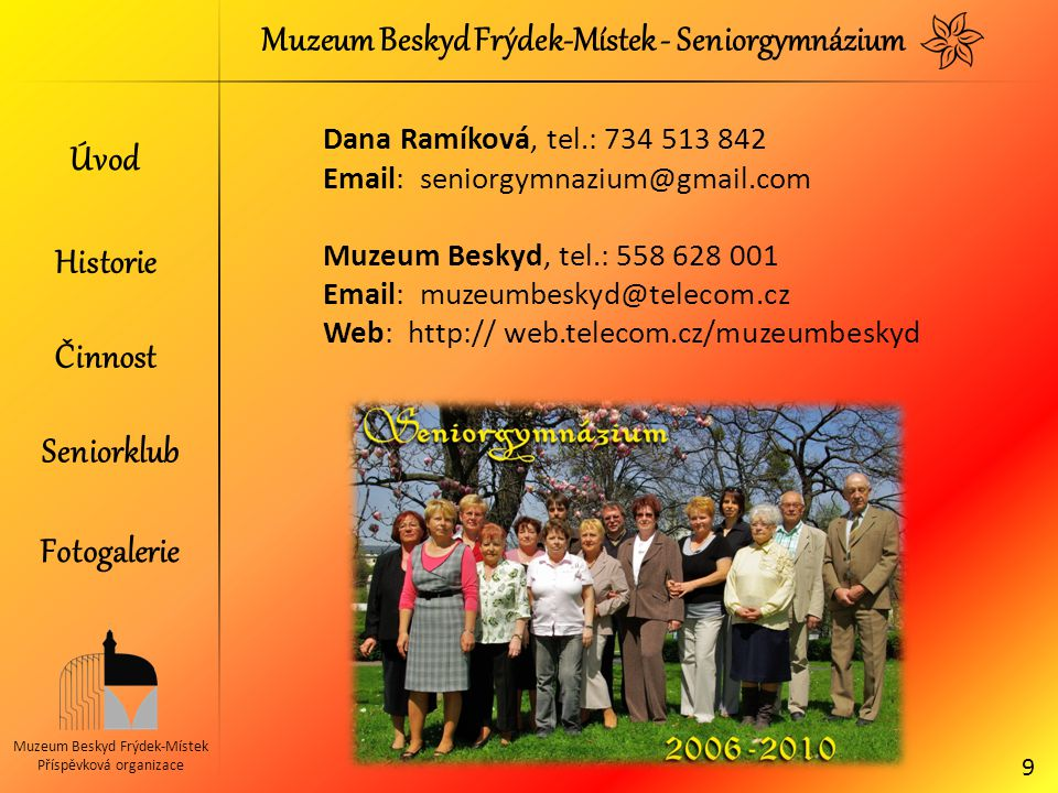 Muzeum Beskyd Frýdek-Místek - Seniorgymnázium
