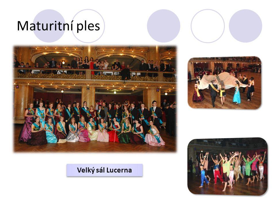 Maturitní ples Velký sál Lucerna