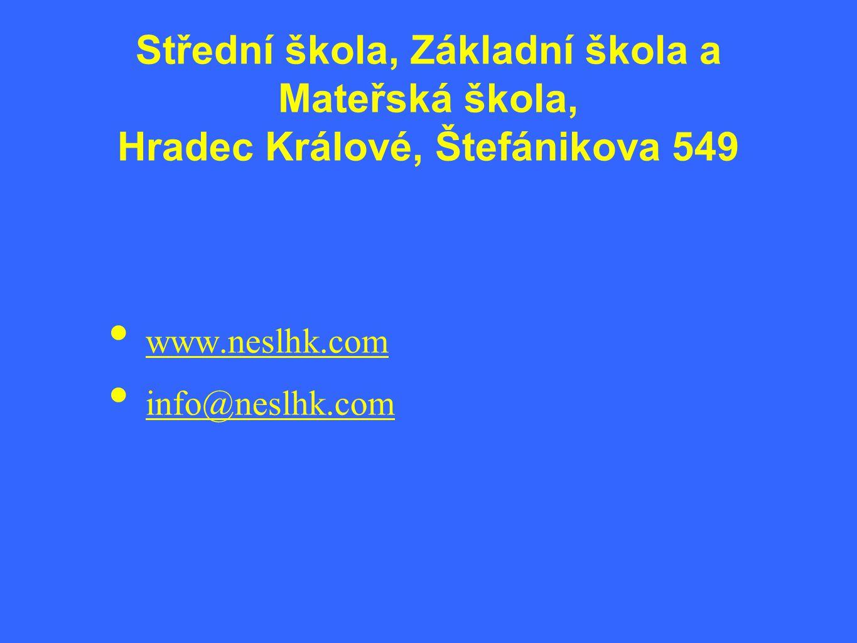 Střední škola, Základní škola a Mateřská škola, Hradec Králové, Štefánikova 549