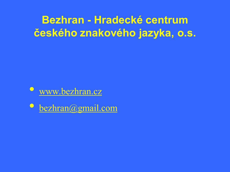 Bezhran - Hradecké centrum českého znakového jazyka, o.s.