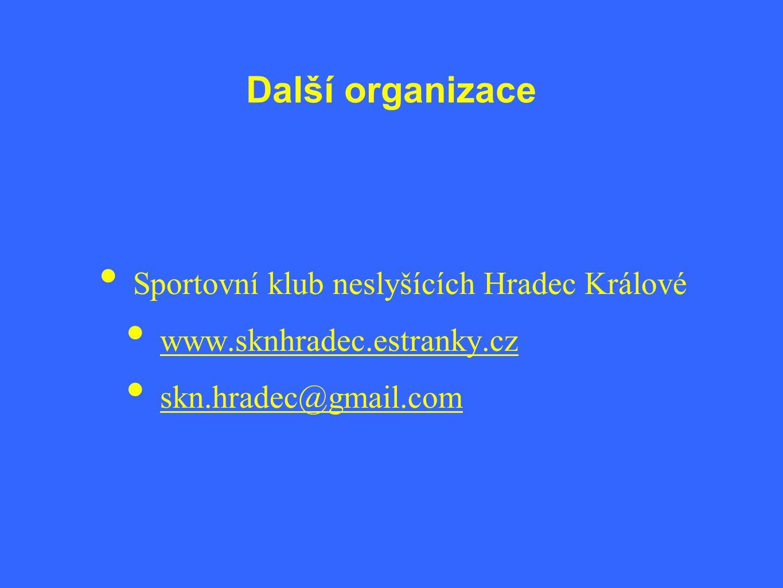 Další organizace Sportovní klub neslyšících Hradec Králové