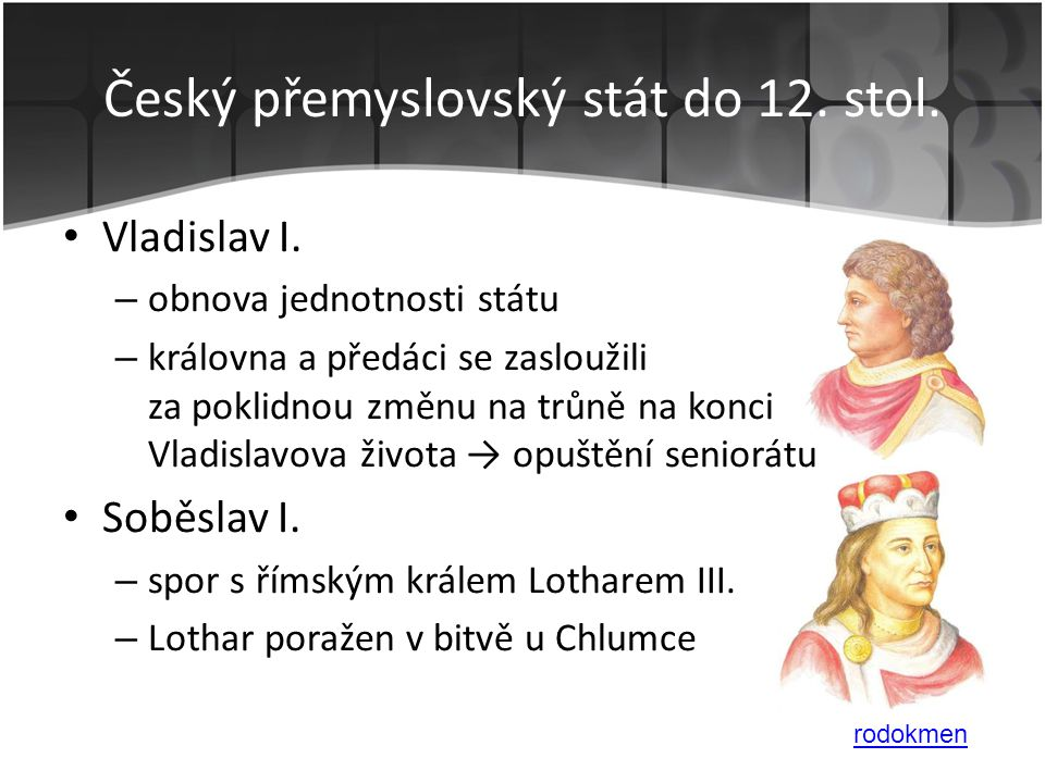 Český přemyslovský stát do 12. stol.