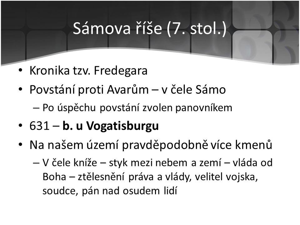Sámova říše (7. stol.) Kronika tzv. Fredegara