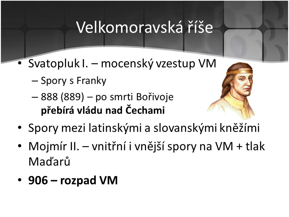 Velkomoravská říše Svatopluk I. – mocenský vzestup VM
