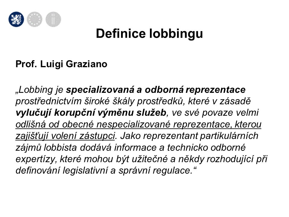 Definice lobbingu Prof. Luigi Graziano