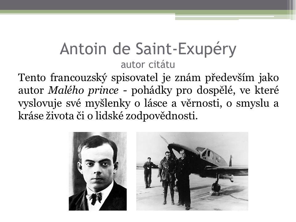 Antoin de Saint-Exupéry autor citátu