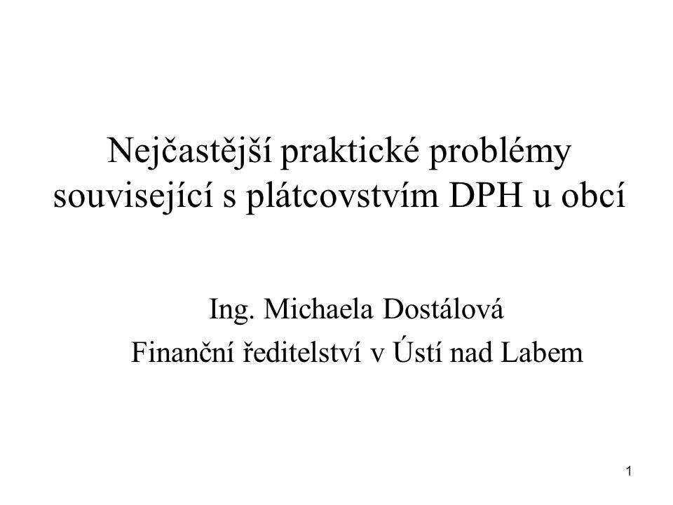 Nejčastější praktické problémy související s plátcovstvím DPH u obcí