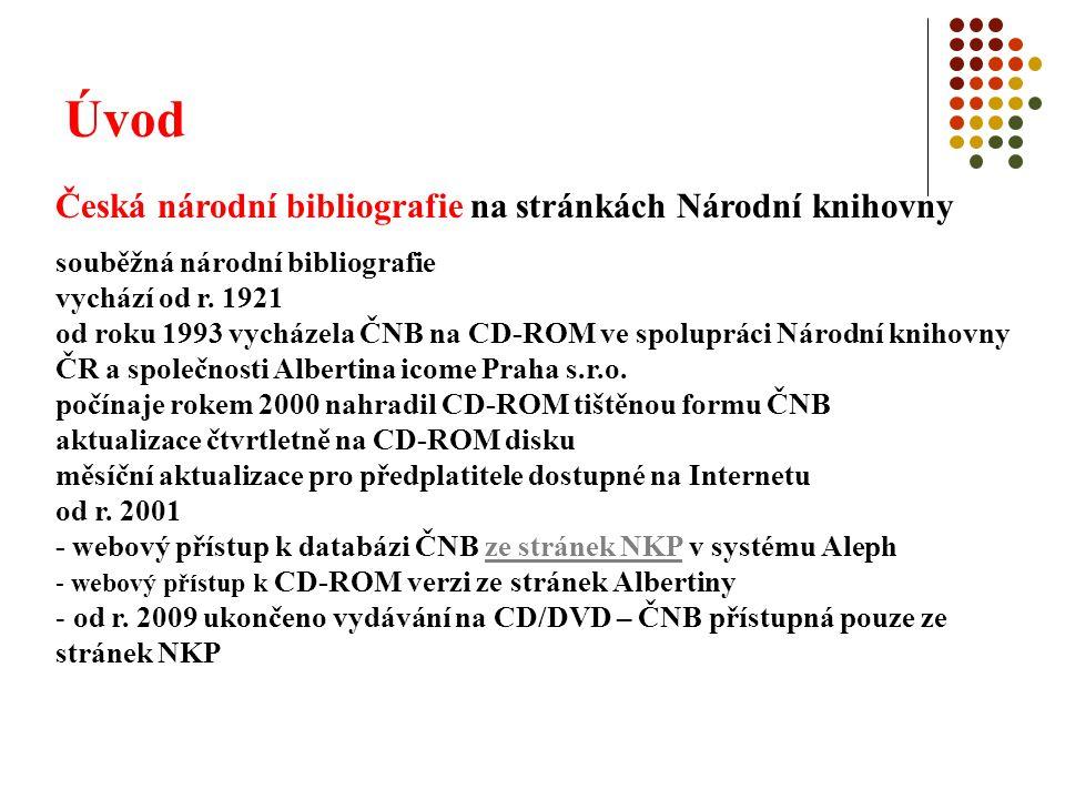 Úvod Česká národní bibliografie na stránkách Národní knihovny