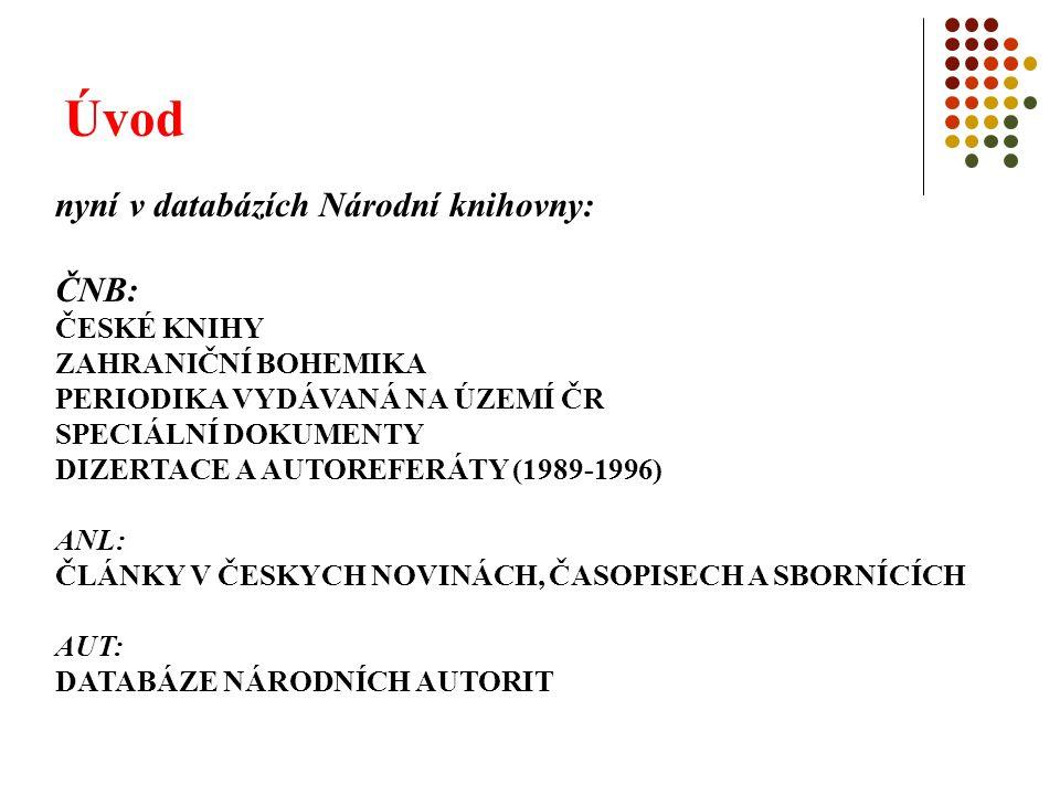 Úvod nyní v databázích Národní knihovny: ČNB: ČESKÉ KNIHY