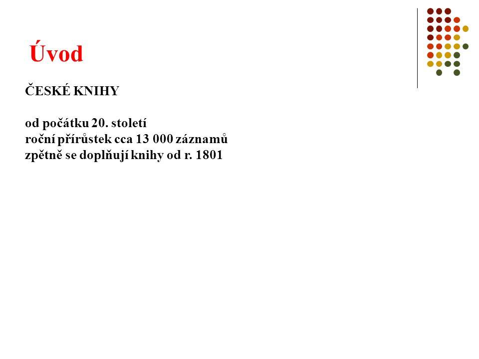 Úvod ČESKÉ KNIHY od počátku 20. století