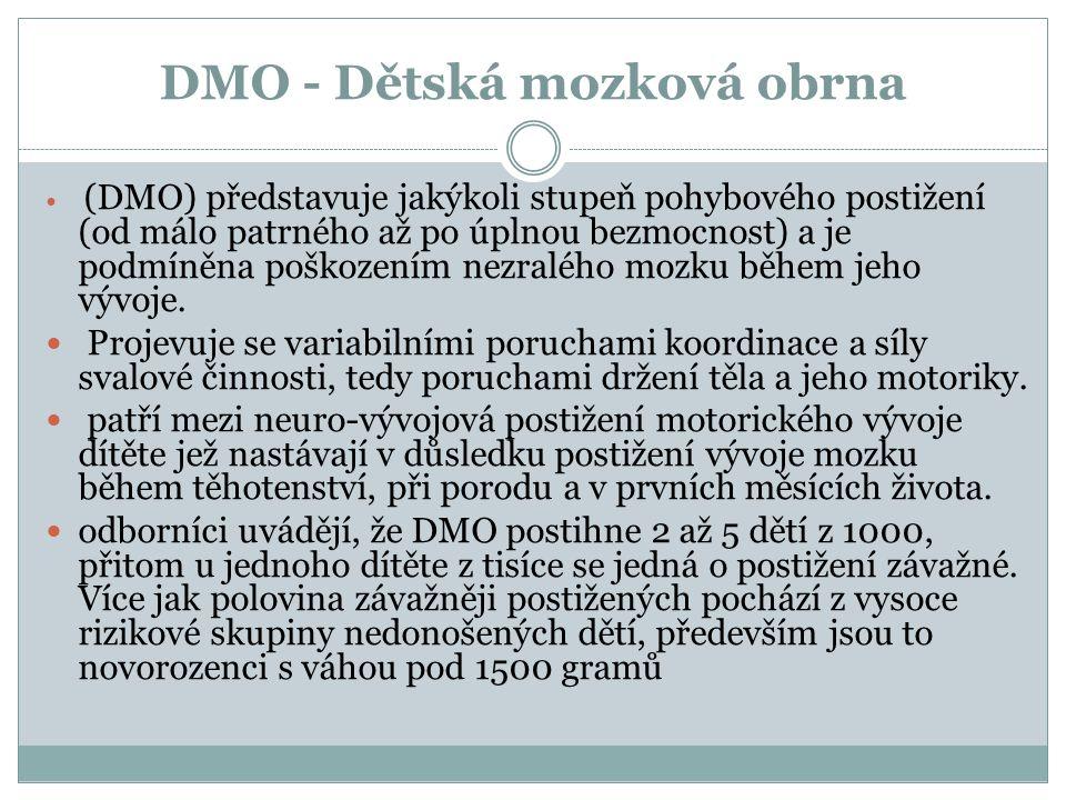 DMO - Dětská mozková obrna