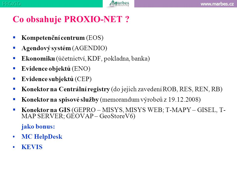 Co obsahuje PROXIO-NET