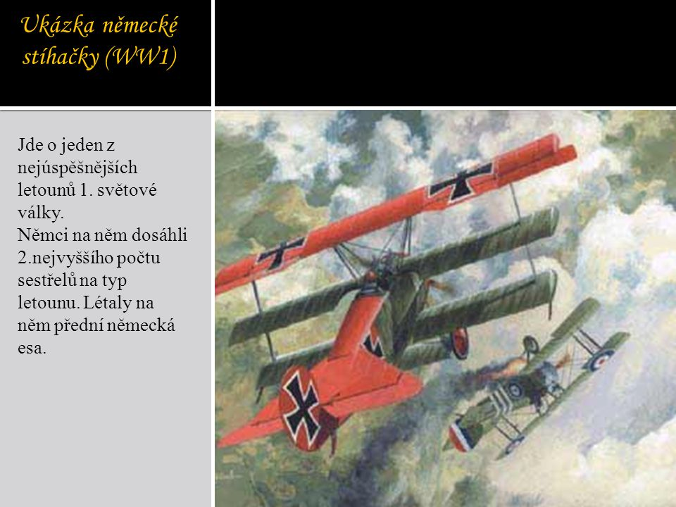 Ukázka německé stíhačky (WW1)