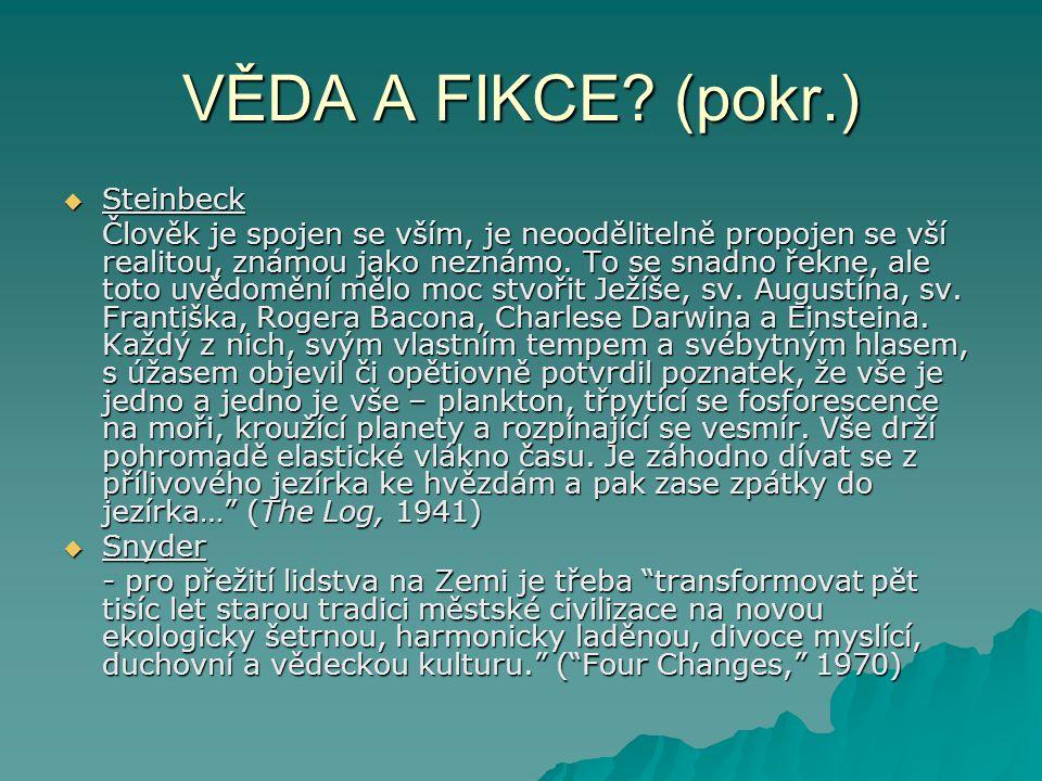 VĚDA A FIKCE (pokr.) Steinbeck