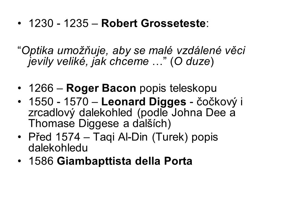 1230 - 1235 – Robert Grosseteste: