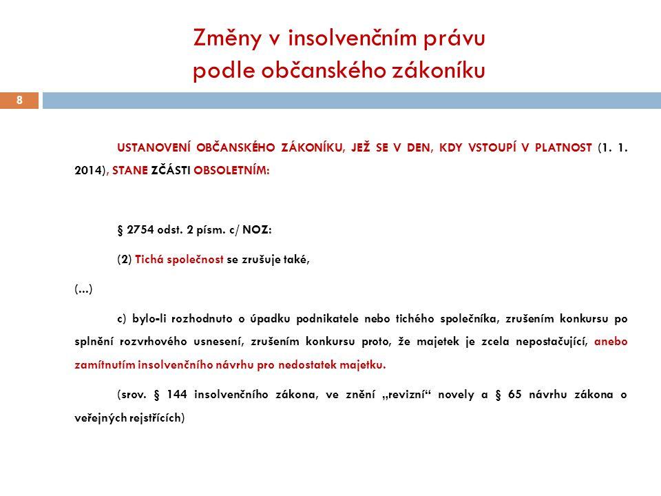 Změny v insolvenčním právu podle občanského zákoníku
