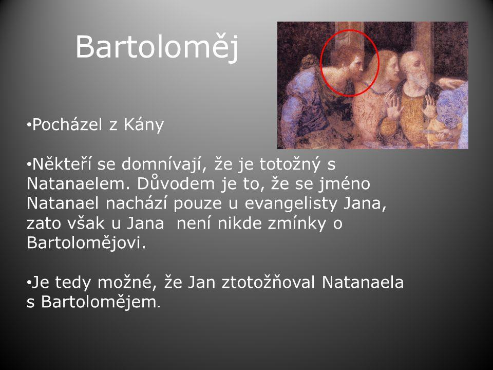 Bartoloměj Pocházel z Kány