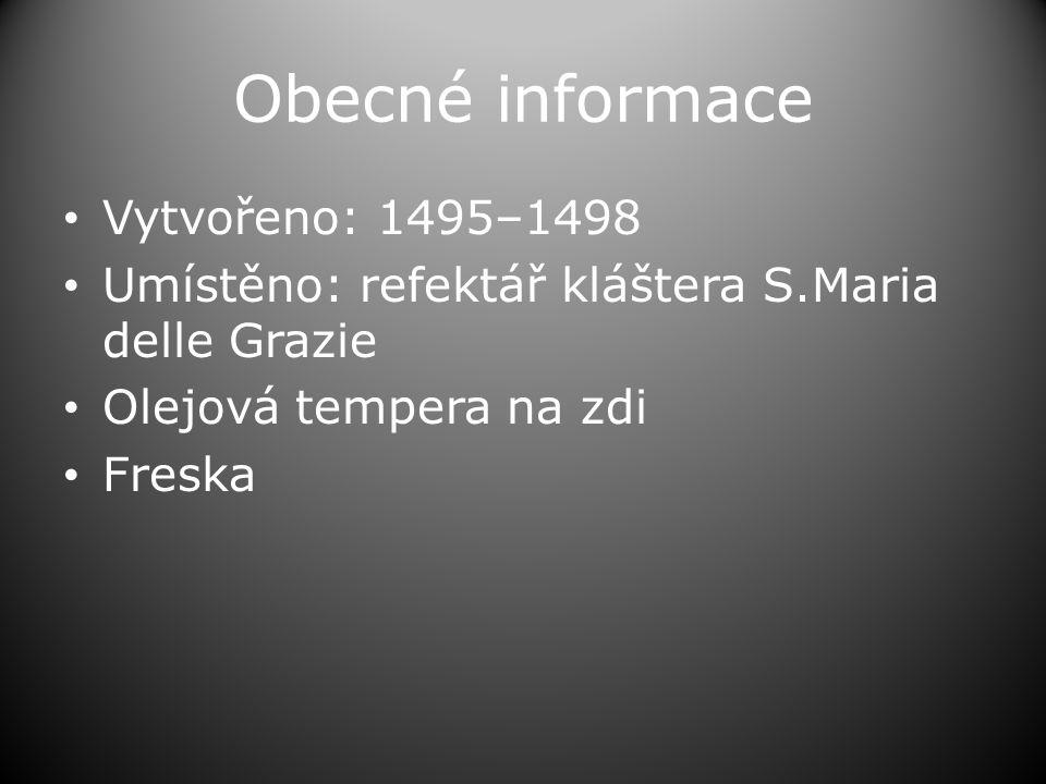 Obecné informace Vytvořeno: 1495–1498