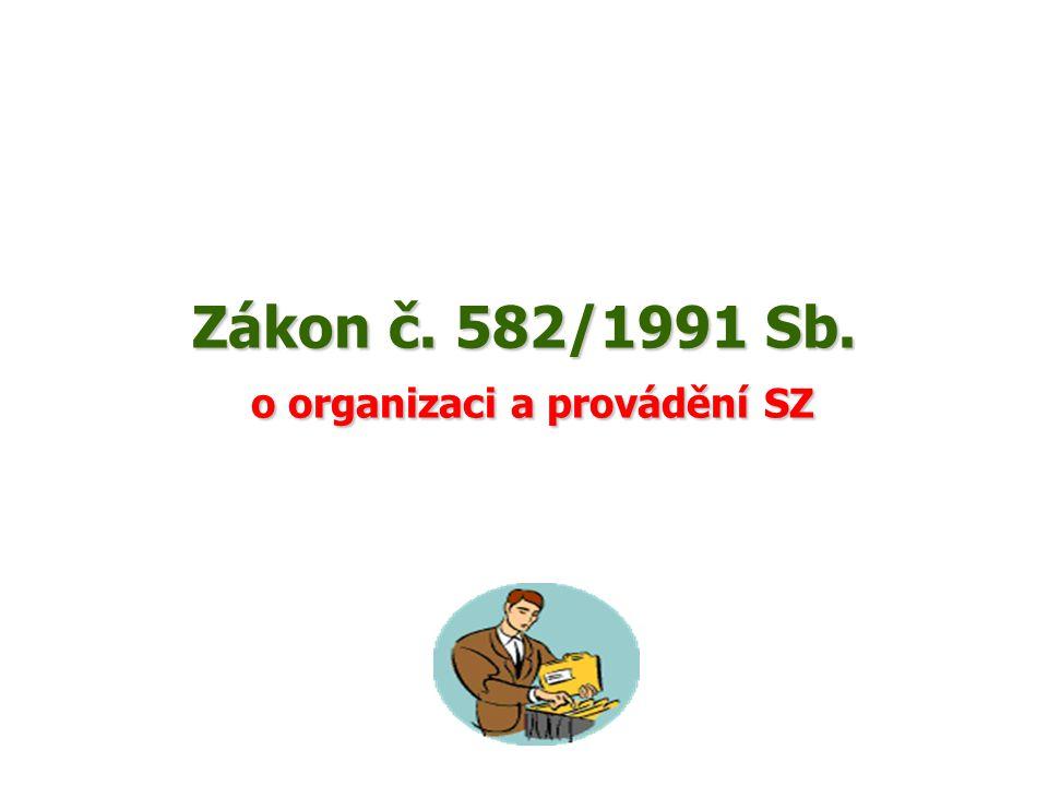 Zákon č. 582/1991 Sb. o organizaci a provádění SZ