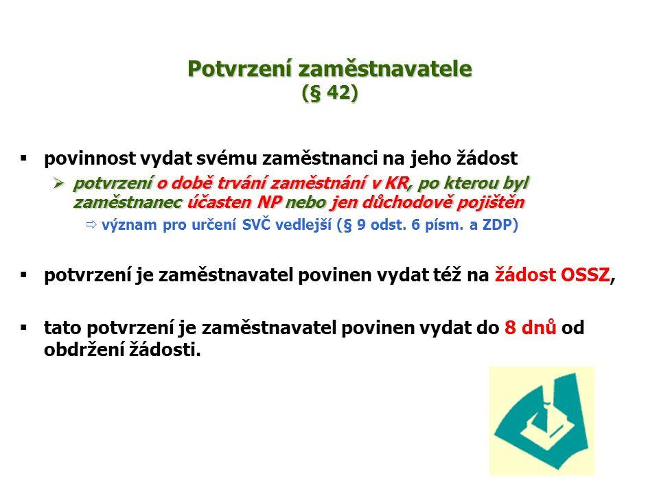 Potvrzení zaměstnavatele (§ 42)