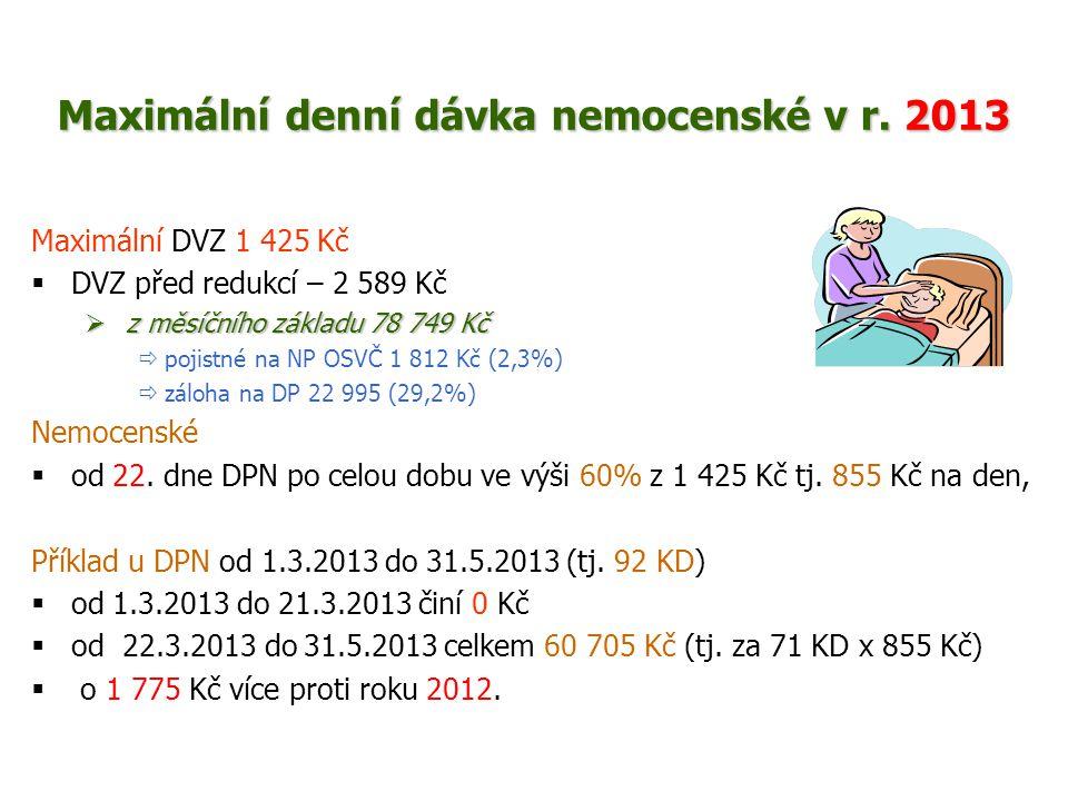 Maximální denní dávka nemocenské v r. 2013