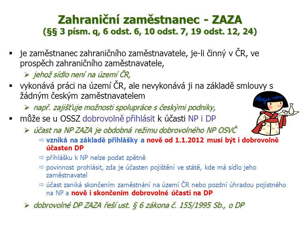 Zahraniční zaměstnanec - ZAZA (§§ 3 písm. q, 6 odst. 6, 10 odst