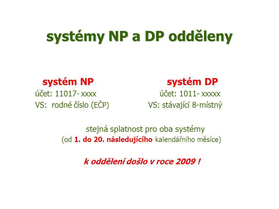 systémy NP a DP odděleny