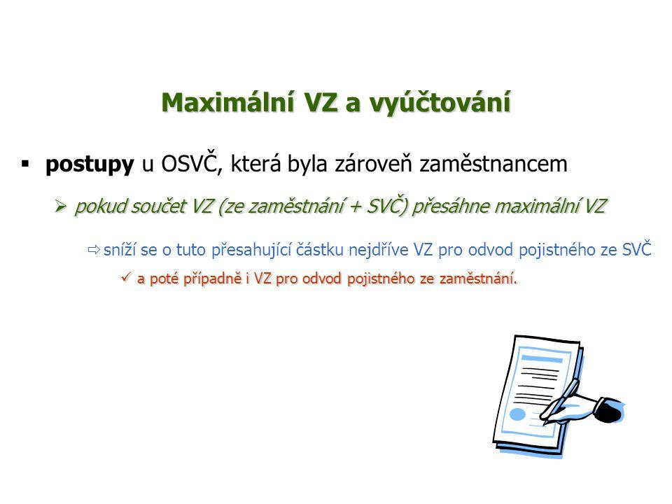 Maximální VZ a vyúčtování
