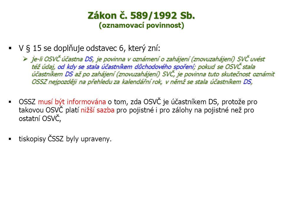 Zákon č. 589/1992 Sb. (oznamovací povinnost)