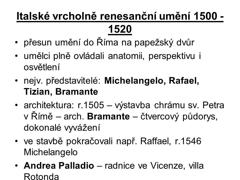 Italské vrcholně renesanční umění 1500 - 1520