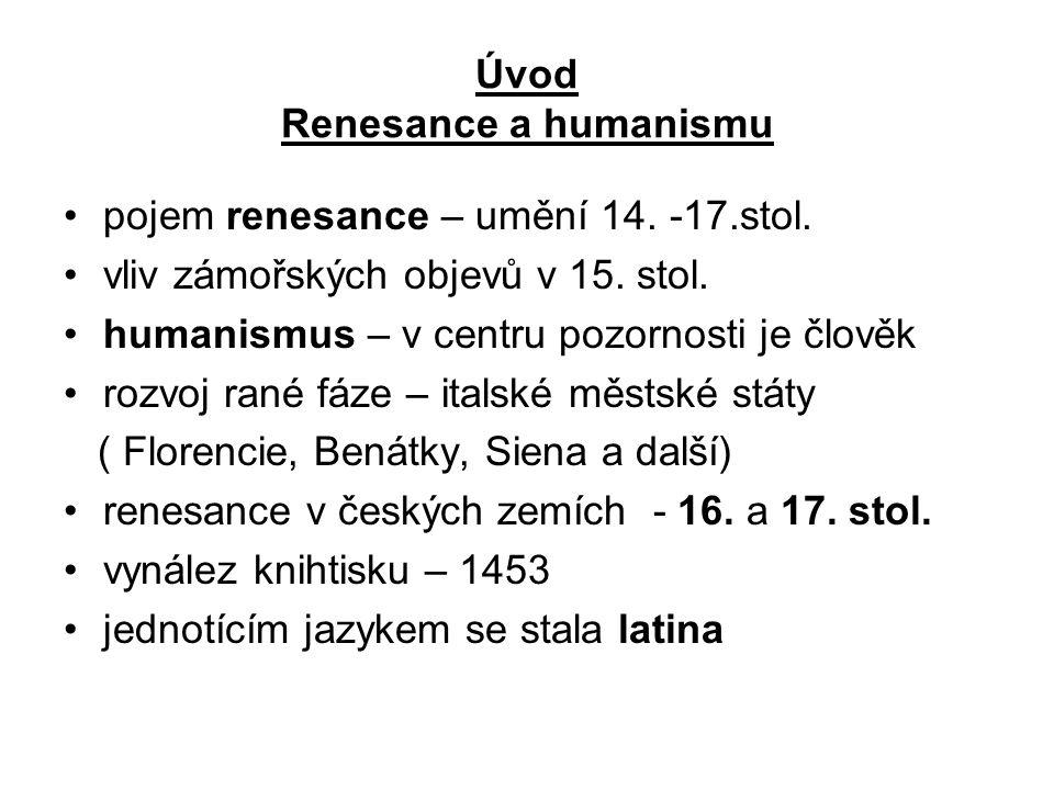 Úvod Renesance a humanismu