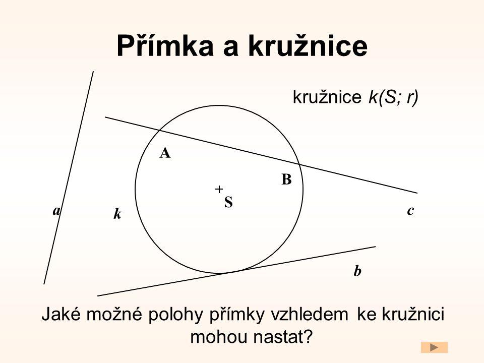 Jaké možné polohy přímky vzhledem ke kružnici mohou nastat