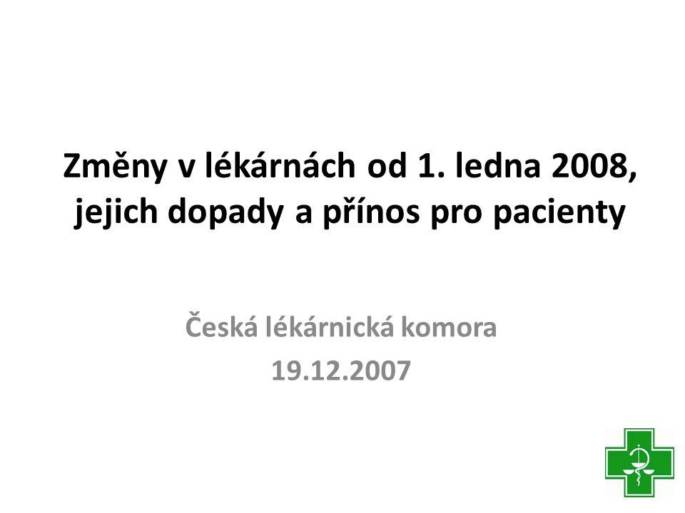 Česká lékárnická komora 19.12.2007