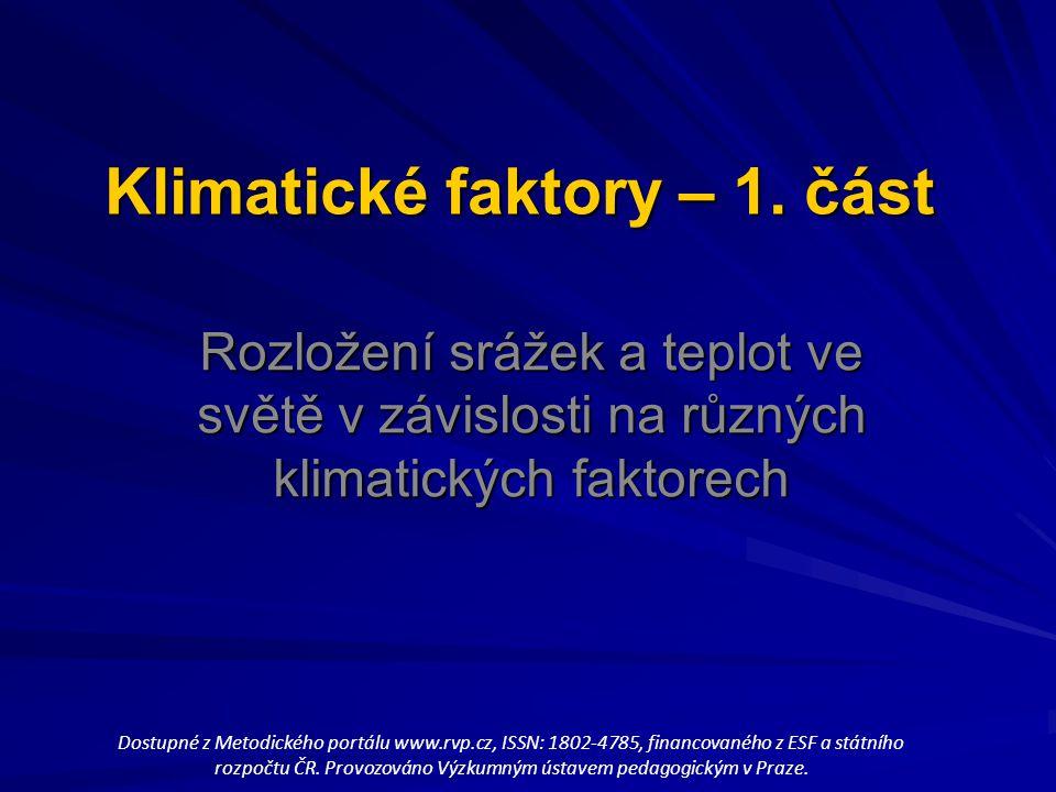 Klimatické faktory – 1. část
